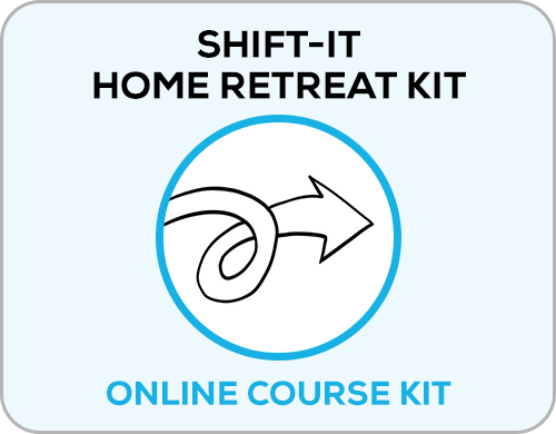 SHIFT-IT Home Retreat Kit